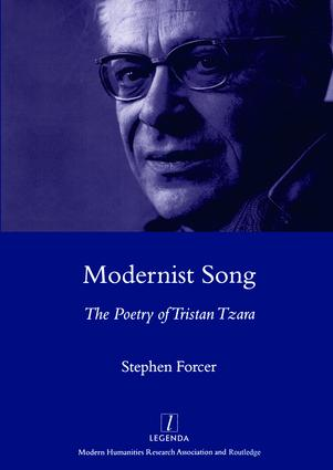 Modernist Song: The Poetry of Tristan Tzara, 1st Edition (Hardback) book cover