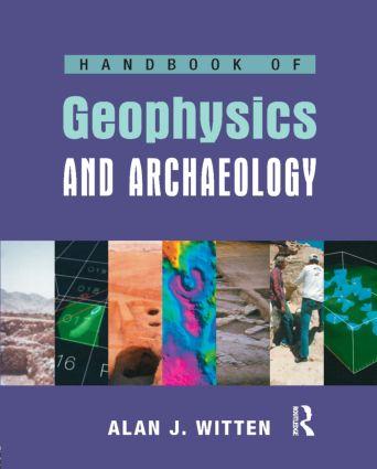 Handbook of Geophysics and Archaeology