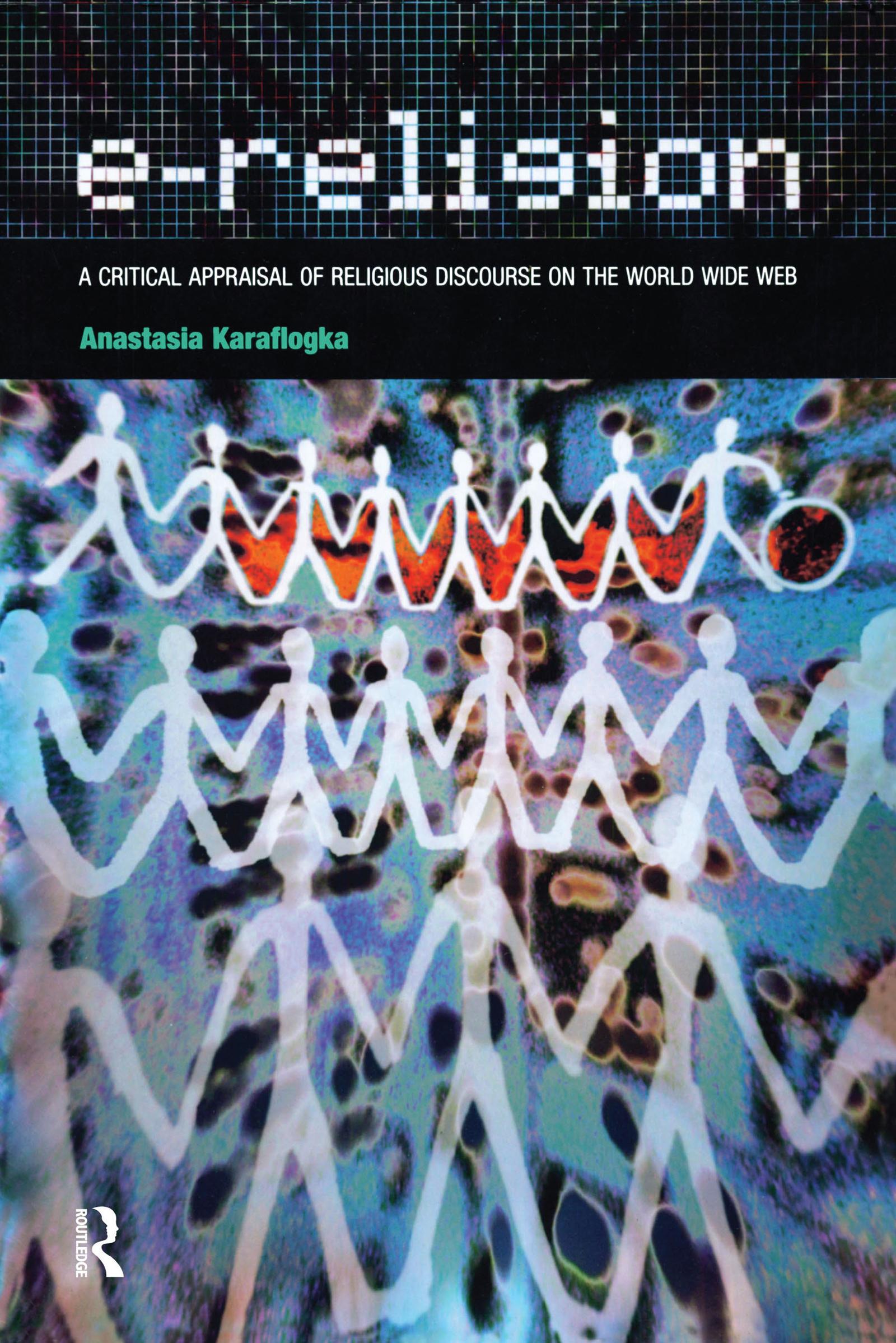e-Religion: A Critical Appraisal of Religious Discourse on the World Wide Web, 1st Edition (e-Book) book cover