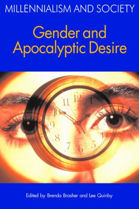 Gender and Apocalyptic Desire: 1st Edition (Paperback) book cover