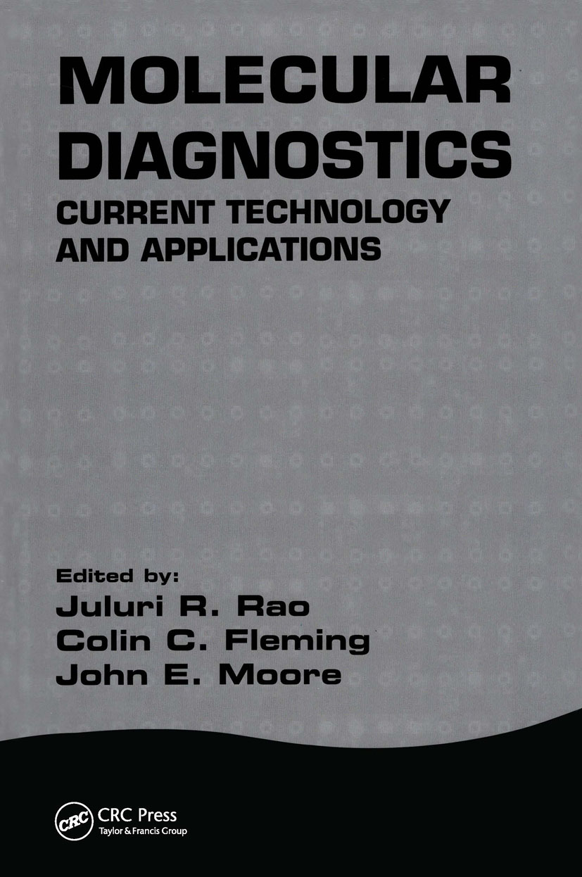 Molecular Diagnostics: Current Technology and Applications, 1st Edition (Hardback) book cover
