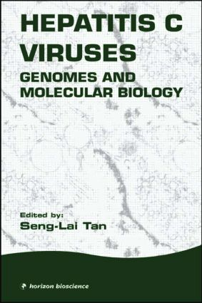 Hepatitis C Viruses: Genomes and Molecular Biology, 1st Edition (Hardback) book cover