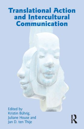 Translational Action and Intercultural Communication: 1st Edition (Paperback) book cover