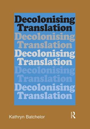 Decolonizing Translation