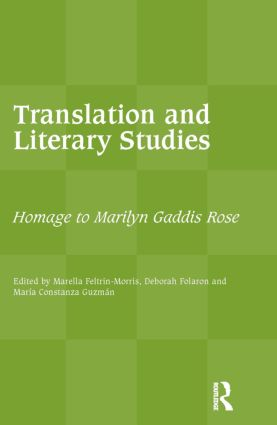 Translation and Literary Studies: Homage to Marilyn Gaddis Rose, 1st Edition (Paperback) book cover