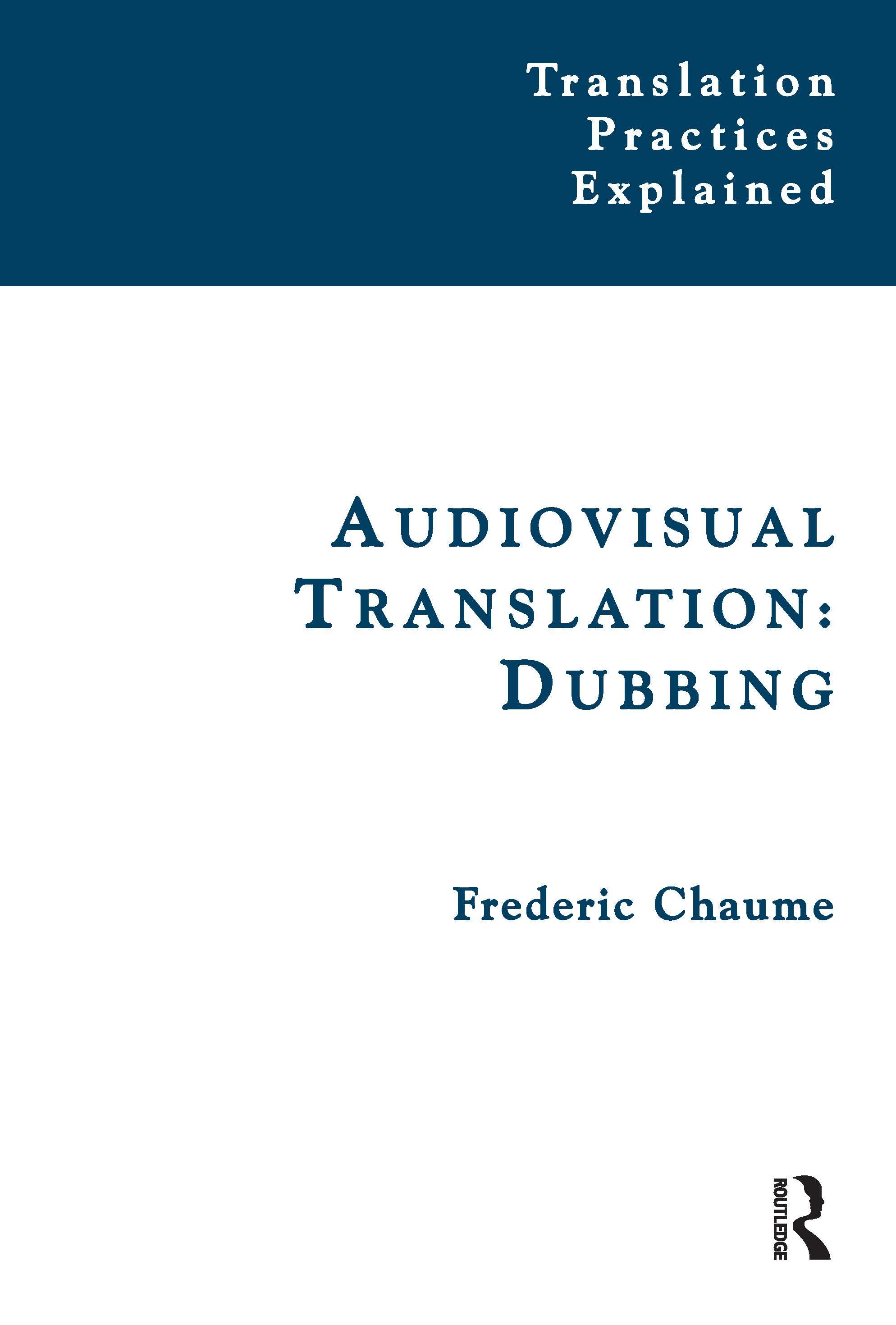 Audiovisual Translation: Dubbing book cover