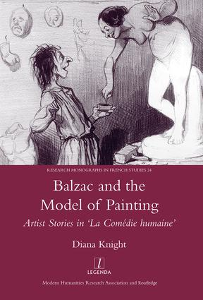 Balzac and the Model of Painting: Artist Stories in La Comedie Humaine, 1st Edition (Hardback) book cover
