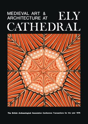 Medieval Art and Architecture at Ely Cathedral (Paperback) book cover