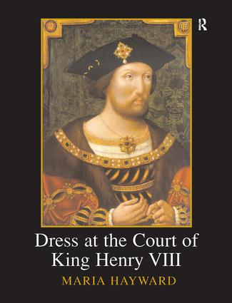 Dress at the Court of King Henry VIII: 1st Edition (Paperback) book cover