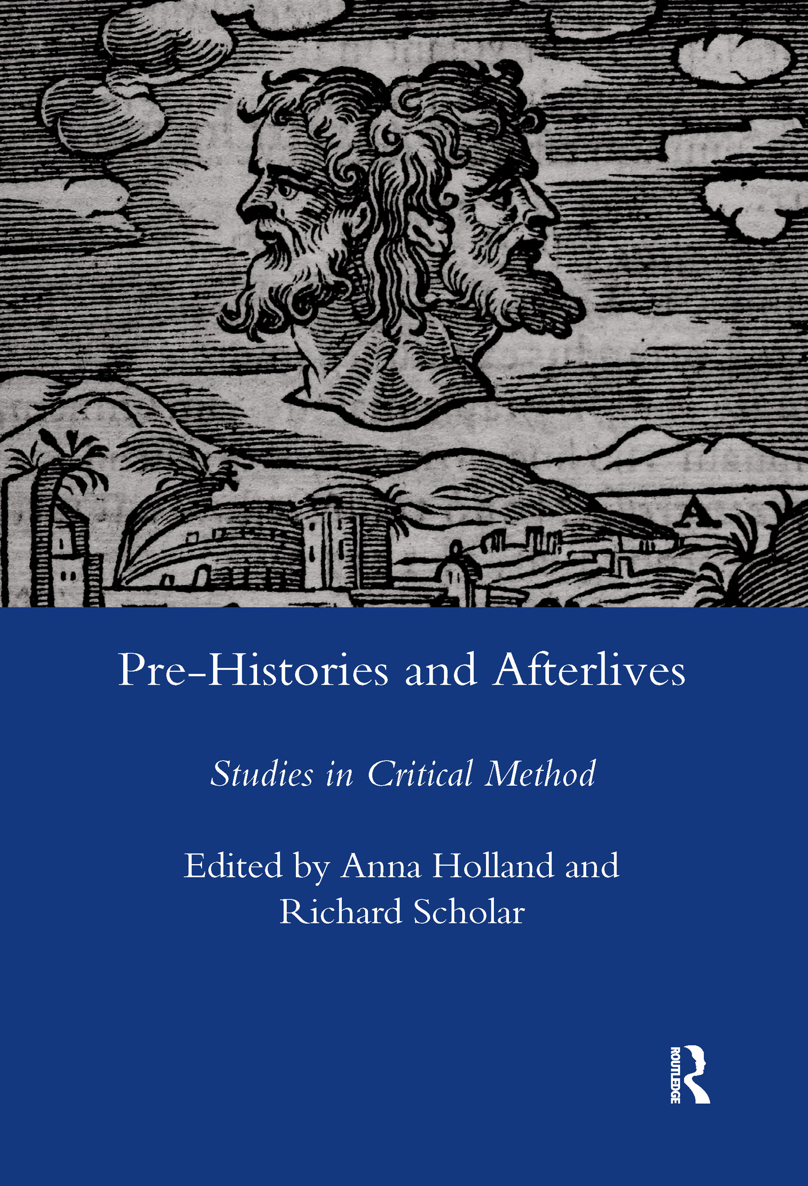 Pre-histories and Afterlives: Studies in Critical Method, 1st Edition (Hardback) book cover