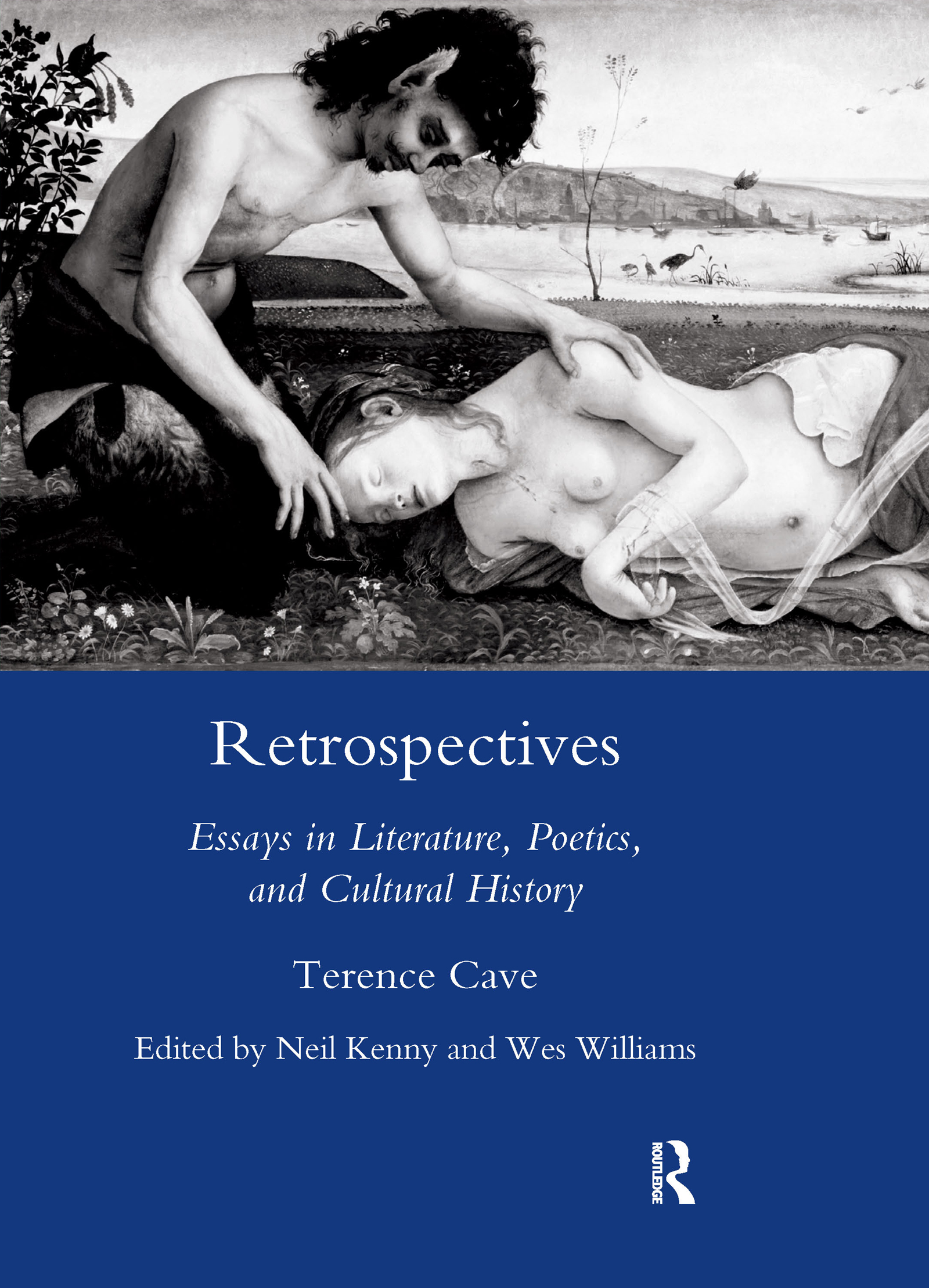 Retrospectives: Essays in Literature, Poetics and Cultural History book cover
