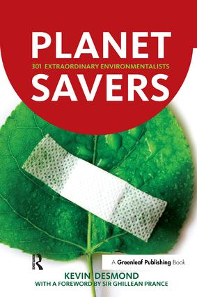 Planet Savers: 301 Extraordinary Environmentalists book cover
