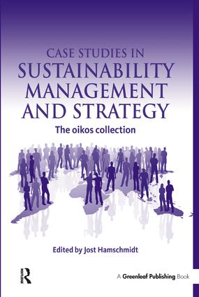 Case Studies in Sustainability Management and Strategy: The oikos collection book cover