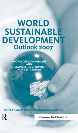 World Sustainable Development Outlook 2007: Knowledge Management and Sustainable Development in the 21st Century (Hardback) book cover