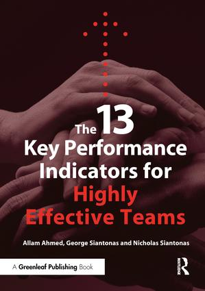 The 13 Key Performance Indicators for Highly Effective Teams: 1st Edition (Paperback) book cover