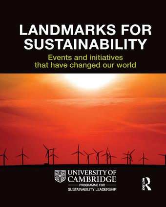 Landmarks for Sustainability: Events and Initiatives That Have Changed Our World book cover