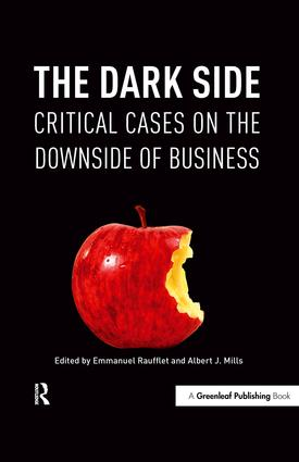 The Dark Side: Critical Cases on the Downside of Business, 1st Edition (Hardback) book cover