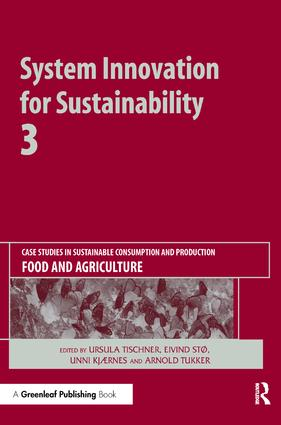 System Innovation for Sustainability 3: Case Studies in Sustainable Consumption and Production — Food and Agriculture, 1st Edition (Hardback) book cover