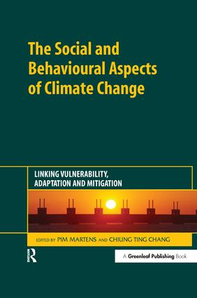 The Social and Behavioural Aspects of Climate Change: Linking Vulnerability, Adaptation and Mitigation, 1st Edition (Hardback) book cover
