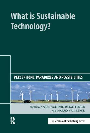 What is Sustainable Technology?: Perceptions, Paradoxes and Possibilities book cover