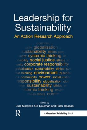 Leadership for Sustainability: An Action Research Approach, 1st Edition (Hardback) book cover