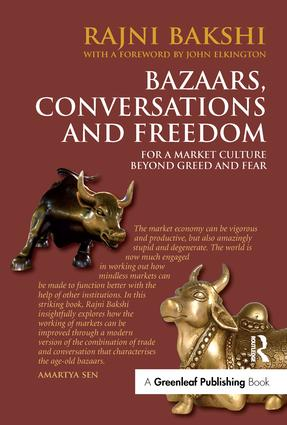 Bazaars, Conversations and Freedom: For a Market Culture Beyond Greed and Fear, 1st Edition (Paperback) book cover