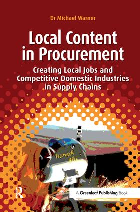 Local Content in Procurement: Creating Local Jobs and Competitive Domestic Industries in Supply Chains book cover