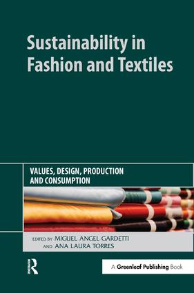 Sustainability in Fashion and Textiles: Values, Design, Production and Consumption, 1st Edition (Hardback) book cover