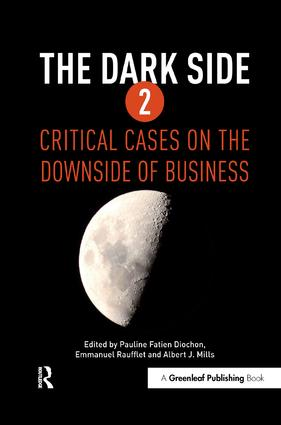 The Dark Side 2: Critical Cases on the Downside of Business book cover