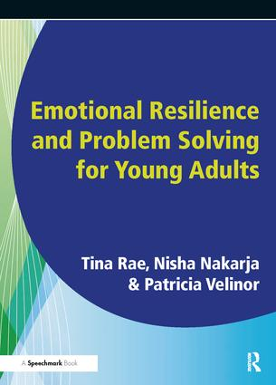 Emotional Resilience and Problem Solving for Young People: Promote the Mental Health and Wellbeing of Young People, 1st Edition (Paperback) book cover