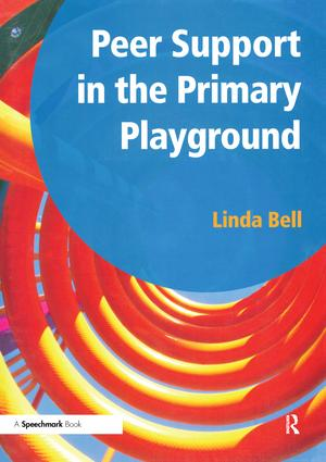 Peer Support in the Primary Playground: 1st Edition (Paperback) book cover