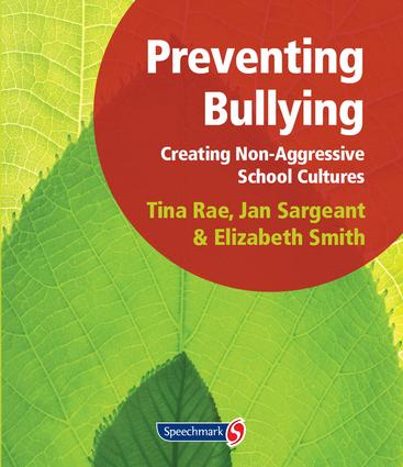 Preventing Bullying: Creating Non-Aggressive School Cultures, 1st Edition (Loose-leaf) book cover