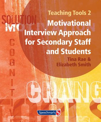 Teaching Tools 2: A Motivational Interview Approach for Secondary Staff and Students 2, 1st Edition (Loose-leaf) book cover