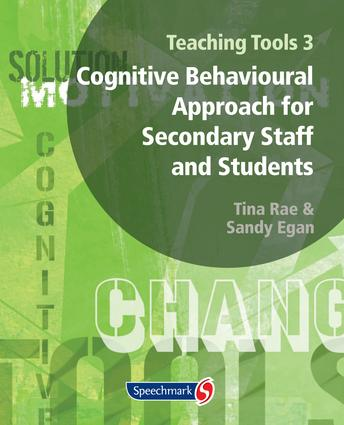 Teaching Tools 3: Cognitive Behavioural Approach for Secondary Staff and Students 3, 1st Edition (Paperback) book cover