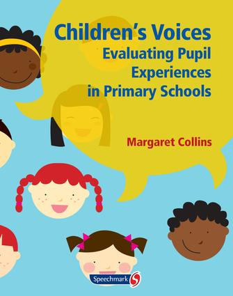 Children's Voices: Evaluating Pupil Experiences in Primary Schools, 1st Edition (Paperback) book cover