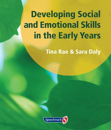 Developing Social and Emotional Skills in the Early Years: 1st Edition (Paperback) book cover