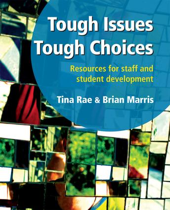 Tough Issues, Tough Choices: Resources for Staff and Student Development, 1st Edition (Paperback) book cover