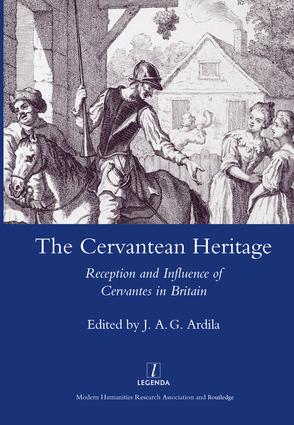 The Cervanrean Heritage: Reception and Influence of Cervantes in Britain book cover
