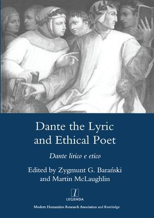 Dante the Lyric and Ethical Poet: Dante Lirico E Etico, 1st Edition (Hardback) book cover
