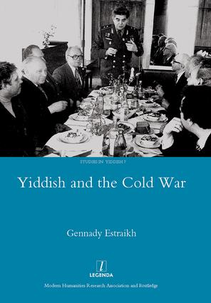 Yiddish in the Cold War: 1st Edition (Hardback) book cover