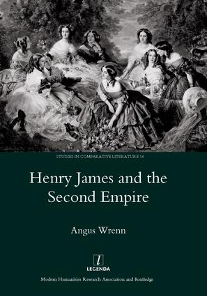 Henry James and the Second Empire: 1st Edition (Hardback) book cover