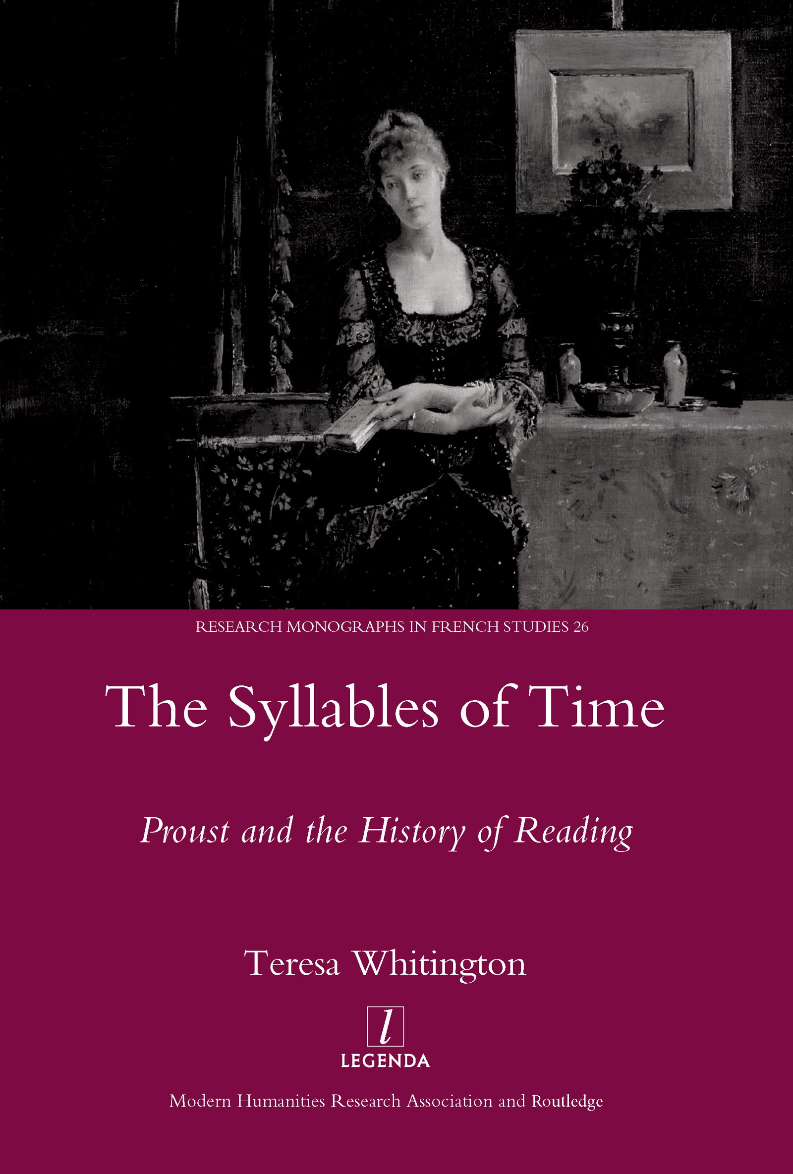 The Syllables of Time: Proust and the History of Reading, 1st Edition (Hardback) book cover