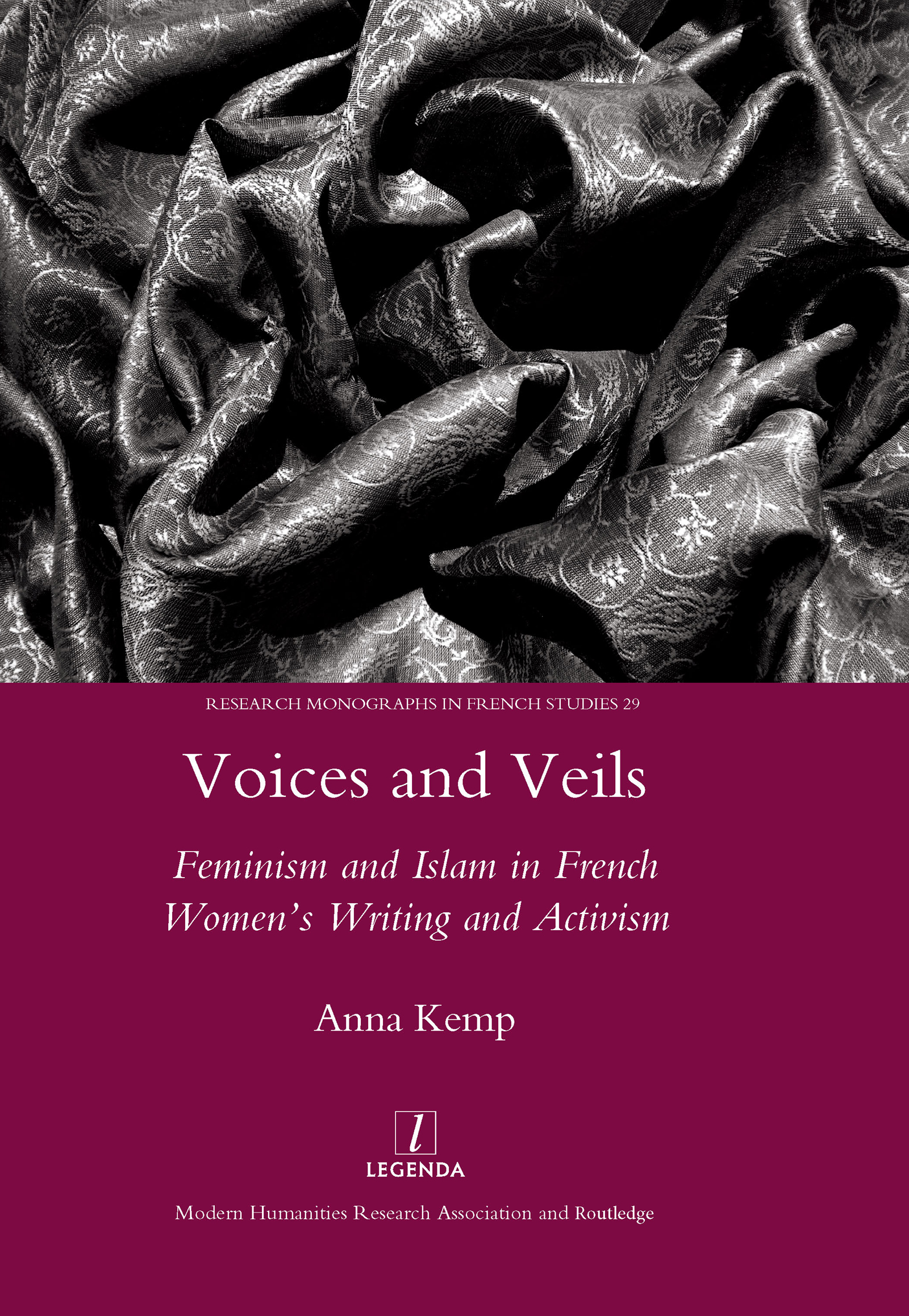 Voices and Veils: Feminism and Islam in French Women's Writing and Activism, 1st Edition (Hardback) book cover