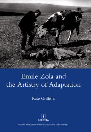 Emile Zola and the Artistry of Adaptation: 1st Edition (Hardback) book cover