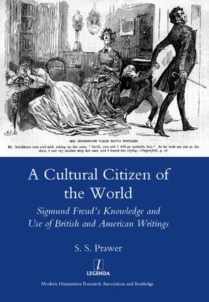 A Cultural Citizen of the World: Sigmund Freud's Knowledge and Use of British and American Writings, 1st Edition (Hardback) book cover