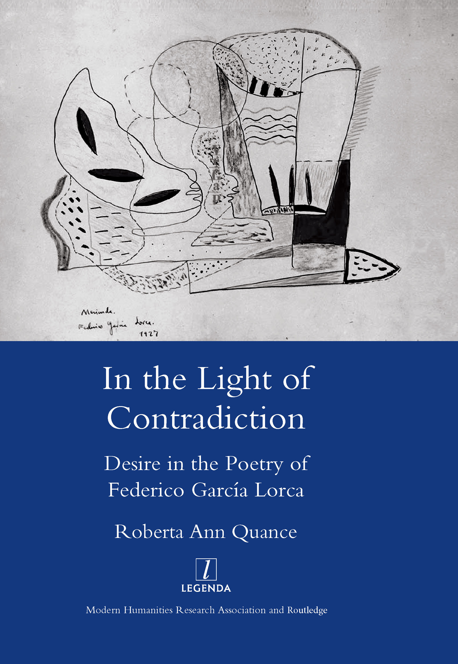 In the Light of Contradiction: Desire in the Poetry of Federico Garcia Lorca, 1st Edition (Hardback) book cover