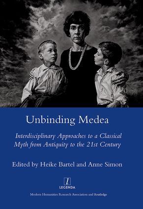 Unbinding Medea: 1st Edition (Hardback) book cover