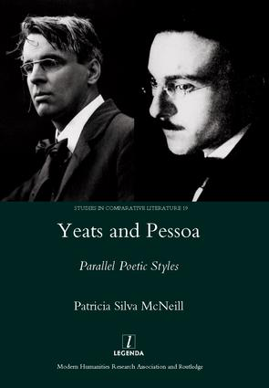 Yeats and Pessoa: Parallel Poetic Styles, 1st Edition (Hardback) book cover