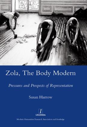 Zola, The Body Modern: Pressures and Prospects of Representation, 1st Edition (Hardback) book cover