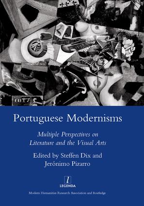 The Formation of a Modernist Tradition in Contemporary Portuguese Poetry